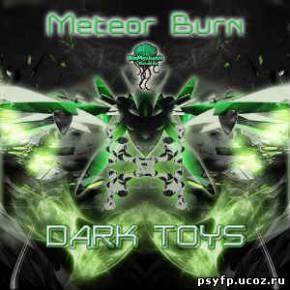 Meteor Burn - Dark Toys ep 2010
