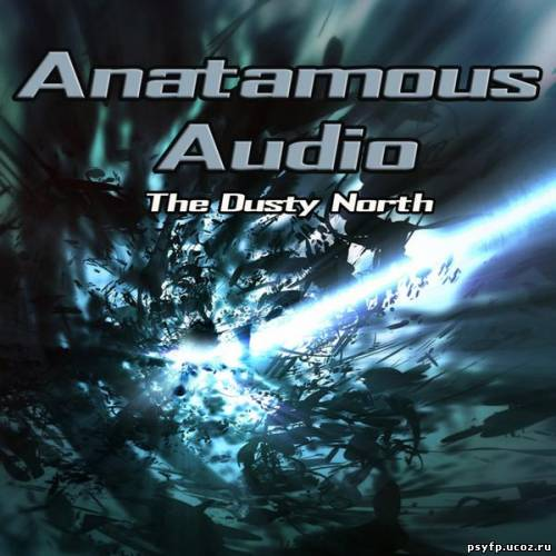 Anatamous Audio - The Dusty North EP 2010