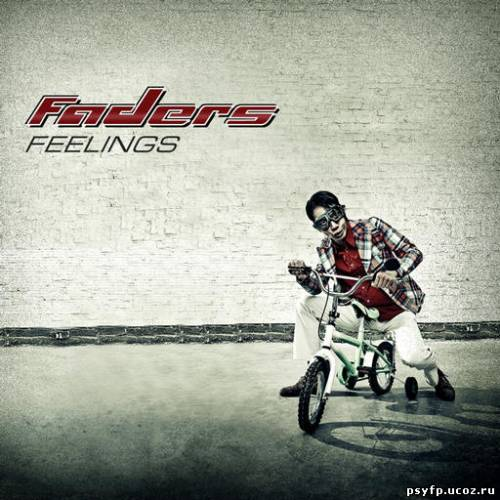 Faders - Feelings {2010}