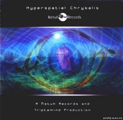 VA - Hyperspatial Chrysalis 2005