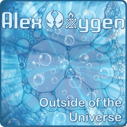 Alex Oxygen - Outside of the Universe 2010