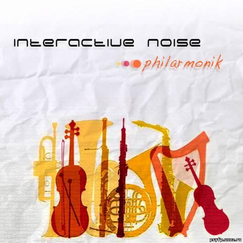 Interactive Noise - Philharmonik EP (2011)