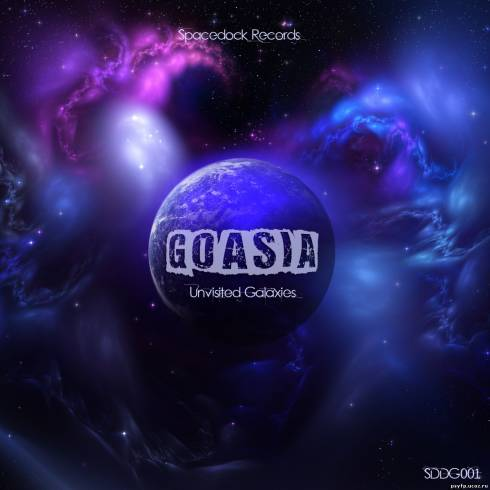 Goasia - Unvisited Galaxies EP (2012)