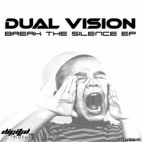 Dual Vision - Break the Silence EP (2012)