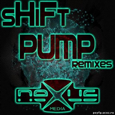 Shift - Pump Remixes EP (2012)