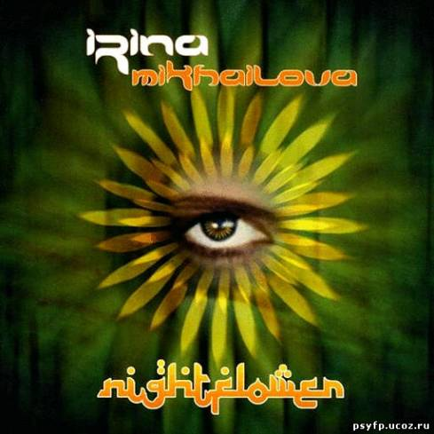 Irina Mikhailova - Nightflower (2010)