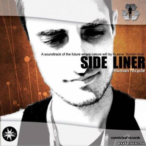 Side Liner - Human Recycle (2010)