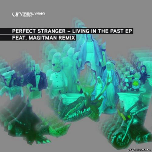 Perfect Stranger - Living In The Past EP (2010)