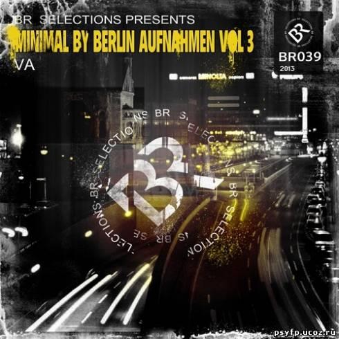 Minimal by Berlin Aufnahmen Vol.3 (2013)