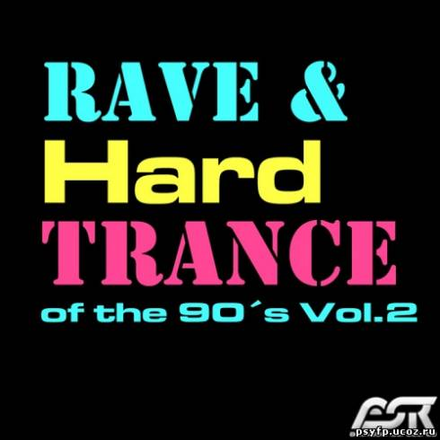 VA - Rave & Hardtrance Of The 90s Vol.2 (2013)