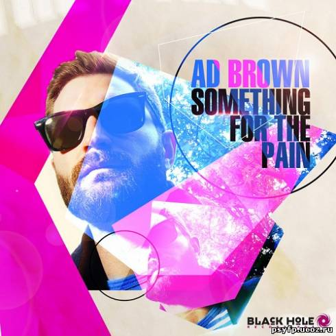 Ad Brown - Something For The Pain (2013)